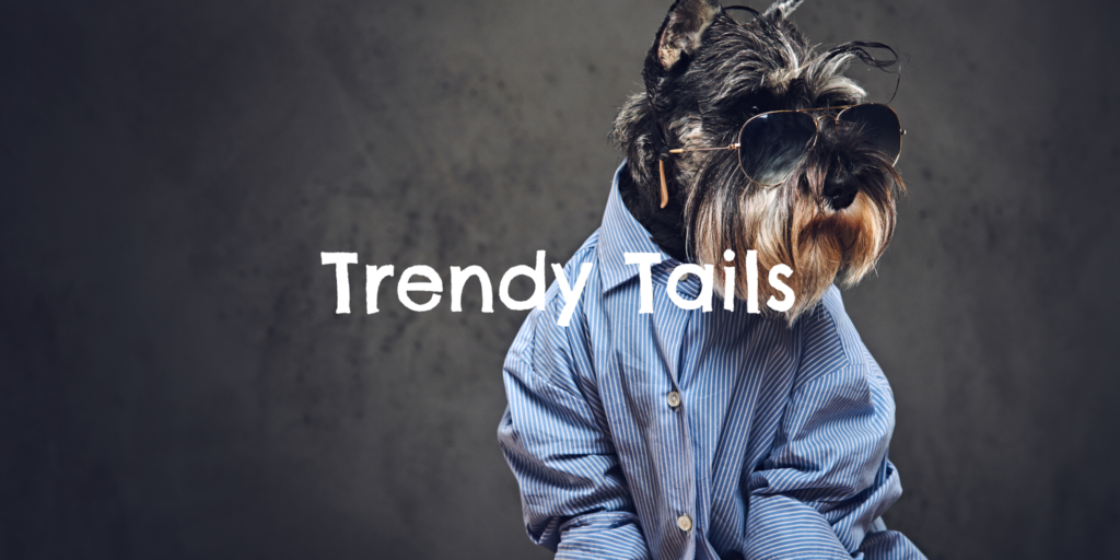 Trendy Tails Category